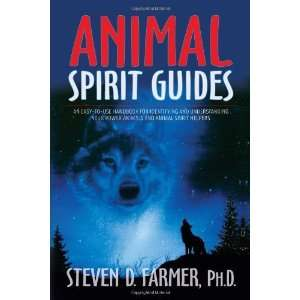 Animal Spirit Guides An Easy to Use Handbook for
