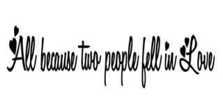 Two People Fell In Love Wall Quote Decal Home Decor Quotes GIFT IDEA