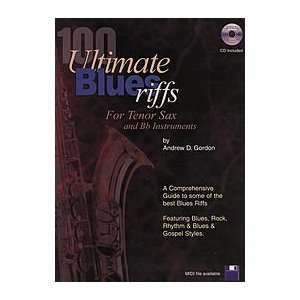 100 Ultimate Blues Riffs   for Tenor Sax and Bb