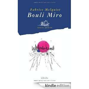 Bouli miro (French Edition): Fabrice Melquiot:  Kindle