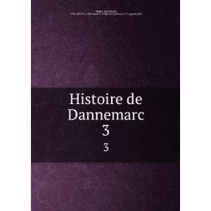 Histoire de Dannemarc. 3: Paul Henri, 1730 1807,Pre 1801