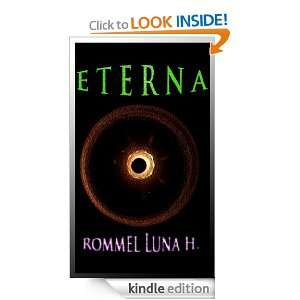 Eterna (Spanish Edition) Rommel Luna H.  Kindle Store