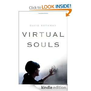 Virtual Souls eBook: David Rothman: Kindle Store