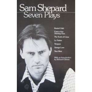 Sam Shepard : Seven Plays (9780553343304): Books