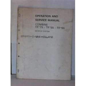 Monitor system operation and service manual: Sperry New Holland: Books