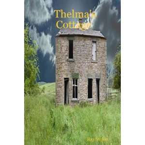 Thelmas Cottage (9781411679566) Ray Stokes Books