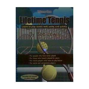 Tennis Well, Safely, and Quickly (Volume 1) (9780974805993): Bob Lewis