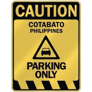 CAUTION COTABATO PARKING ONLY  PARKING SIGN PHILIPPINES