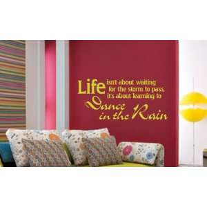 Dance in the Rain   Vinyl Wall Lettering Quote Decal