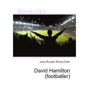 David Hamilton (footballer): Ronald Cohn Jesse Russell