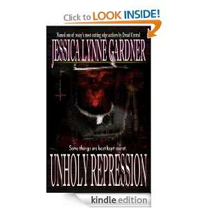 Unholy Repression: Jessica Lynne Gardner:  Kindle Store