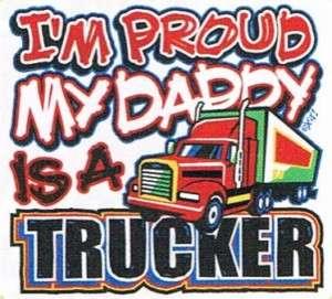 PROUD MY DADDY IS A TRUCKER Cute Funny Kids Shirt