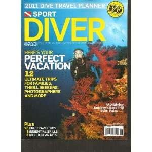 Sport Diver Magazine (12 Ultimate trips for families, thrill seekers