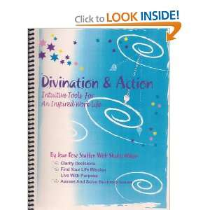 Divination and Action Intuitive Tools for an Inspired Work