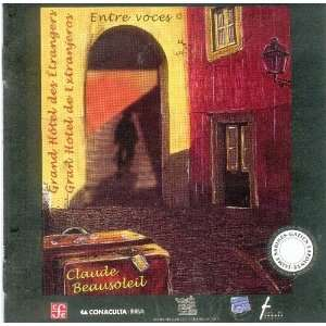 Voces) (Spanish Edition) (9789681680350): Beausoleíl Claude: Books