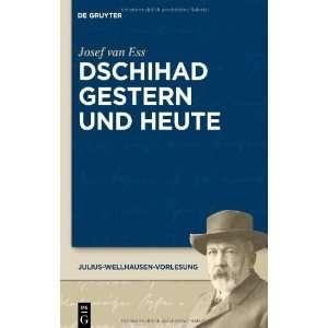 Dschihad gestern und heute (Julius Wellhausen Vorlesung