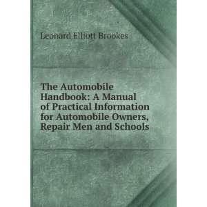 Owners, Repair Men and Schools Leonard Elliott Brookes Books