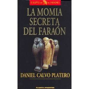 Faraon (Spanish Edition) (9788439569336) Daniel Calvo Platero Books