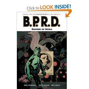 B.P.R.D., Vol. 7 Garden of Souls (9781593078829) John