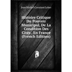 En France (French Edition): Jean Michel Constant Leber: Books