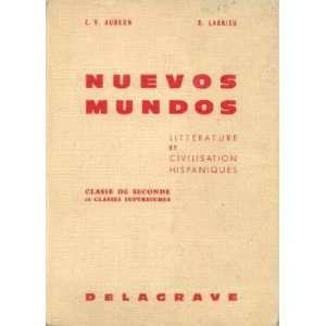 Nuevos Mundos 2e et classes supérieures (Littérature et