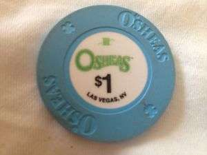 Osheas $1 Poker Chip Las Vegas Casino soon o be Closed* |