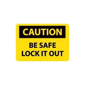 OSHA CAUTION Be Safe Lock It Out Safety Sign: Home