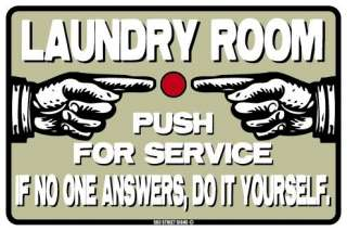 Laundry Room service sign *funny* humor joke *NEW*