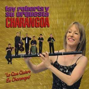 Lo Que Quiero Es Charangoa Orquesta Charangoa Music