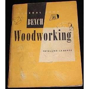 woodworking Verne Charles La Berge, Armand John, Fryklund Books