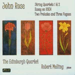 Works: The Edinburgh Quartet, Robert Melling, John Rose, .: Music