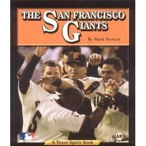 San Francisco Giants (Team Spirit) [Paperback] Mark Stewart Books