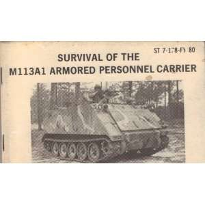 Survival of the M113A1 Armored Personnel Carrier (ST 7 178