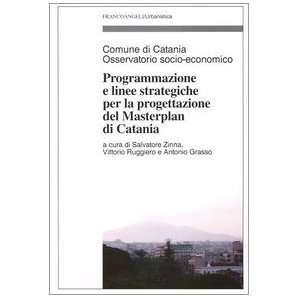 di Catania (9788846448224): V. Ruggiero, A. Grasso S. Zinna: Books