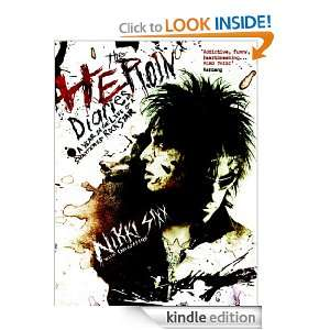 The Heroin Diaries Nikki Sixx  Kindle Store