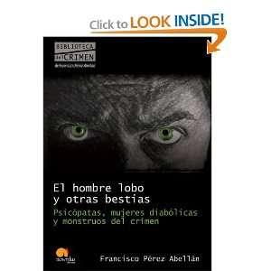 El hombre lobo y otras bestias (Spanish Edition