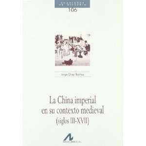 medieval (siglos III XVII) (9788476357774) Jorge Diaz Ibanez Books