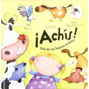 ACHIS GUIA DE LOS BUENOS MODALES (9788484233664) MIJ KELLY Books