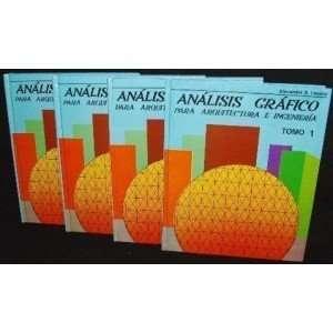 Analisis Grafico, Para Ingeniero Y Arquitectos: Alexander