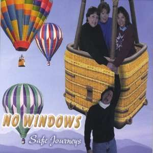 Safe Journeys: No Windows: Music