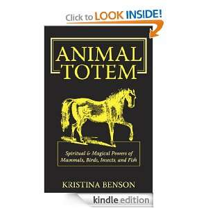 Animal Totem: Spiritual & Magical Powers of Mammals, Birds, Insects