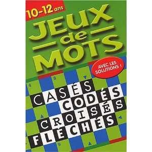 p* jeux de mots 10/12 (vert) (9782845405592): Collectif