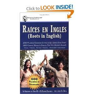 Raices en Ingles (Roots in English) 600 cognate words in