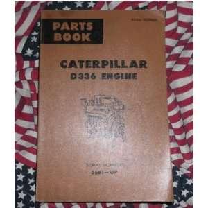 Caterpillar D336 Engine Part Book CAT Manual 55B1 & up caterpillar