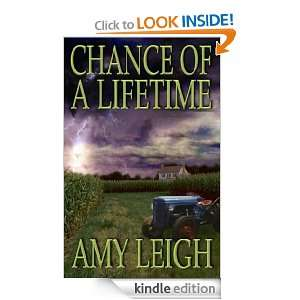 Chance Of A Lifetime: Amy Leigh:  Kindle Store