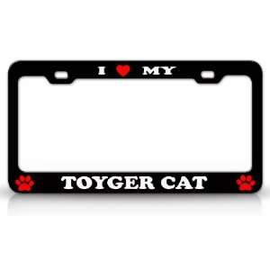 I LOVE MY TOYGER Cat Pet Animal High Quality STEEL /METAL