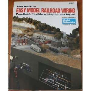 Your Guide to Easy Model Railroad Wiring Andy Sperandeo Books