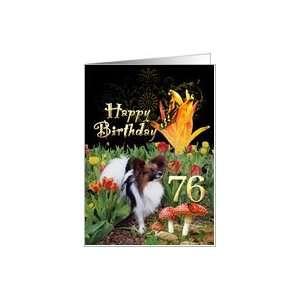 Butterfly Papillon dog tulip garden Happy 76 Birthday card