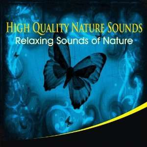 High Quality Nature Sounds High Quality Nature Sounds