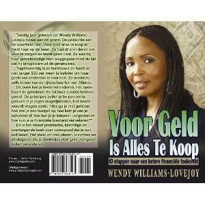 Voor Geld Is Alles Te Koop (9780976268154): Wendy Williams